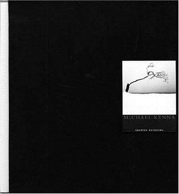 MICHAEL KENNA「HOKKAIDO」—マイケル・ケンナ写真集