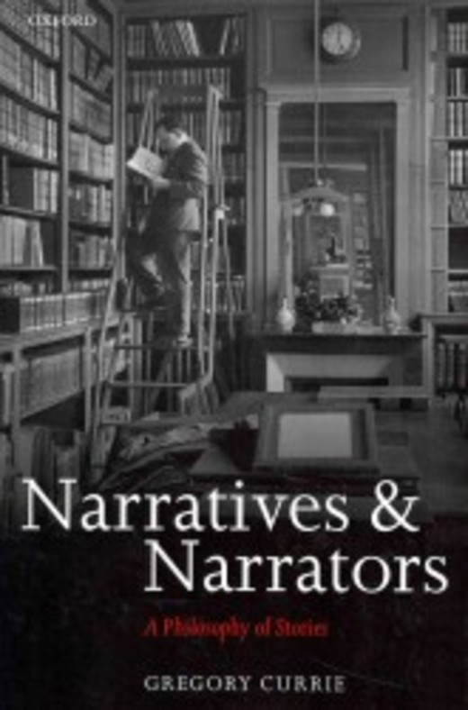 Narratives and Narrators- A Philosophy of Stories