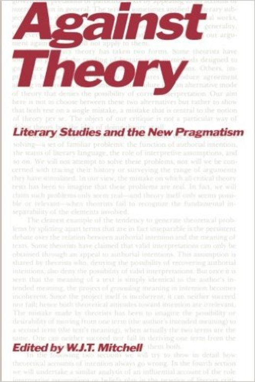 Against Theory - Literary Studies and the New Pragmatism