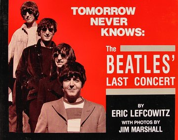 Tomorrow Never Knows:The Beatles' Last Concert