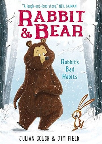 Rabbit's Bad Habits: Book 1 (Rabbit and Bear)