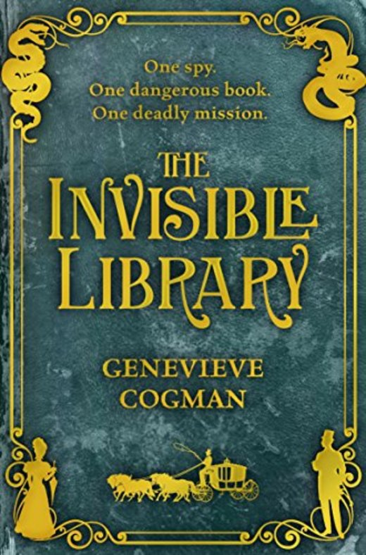 The Invisible Library (Invisible Library 1)
