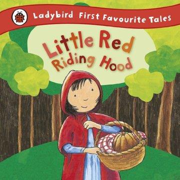 Ladybird First Favourite Tales Little Red Riding Hood